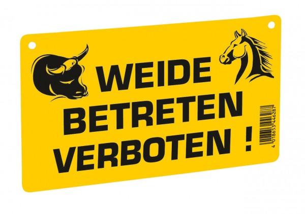 "WAHL-Hausmarke Hinweisschild ""Weide Betreten verboten!"""